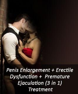 Penis Enlargement + Erectile Dysfunction + Premature Ejaculation (3 In 1) Treatment