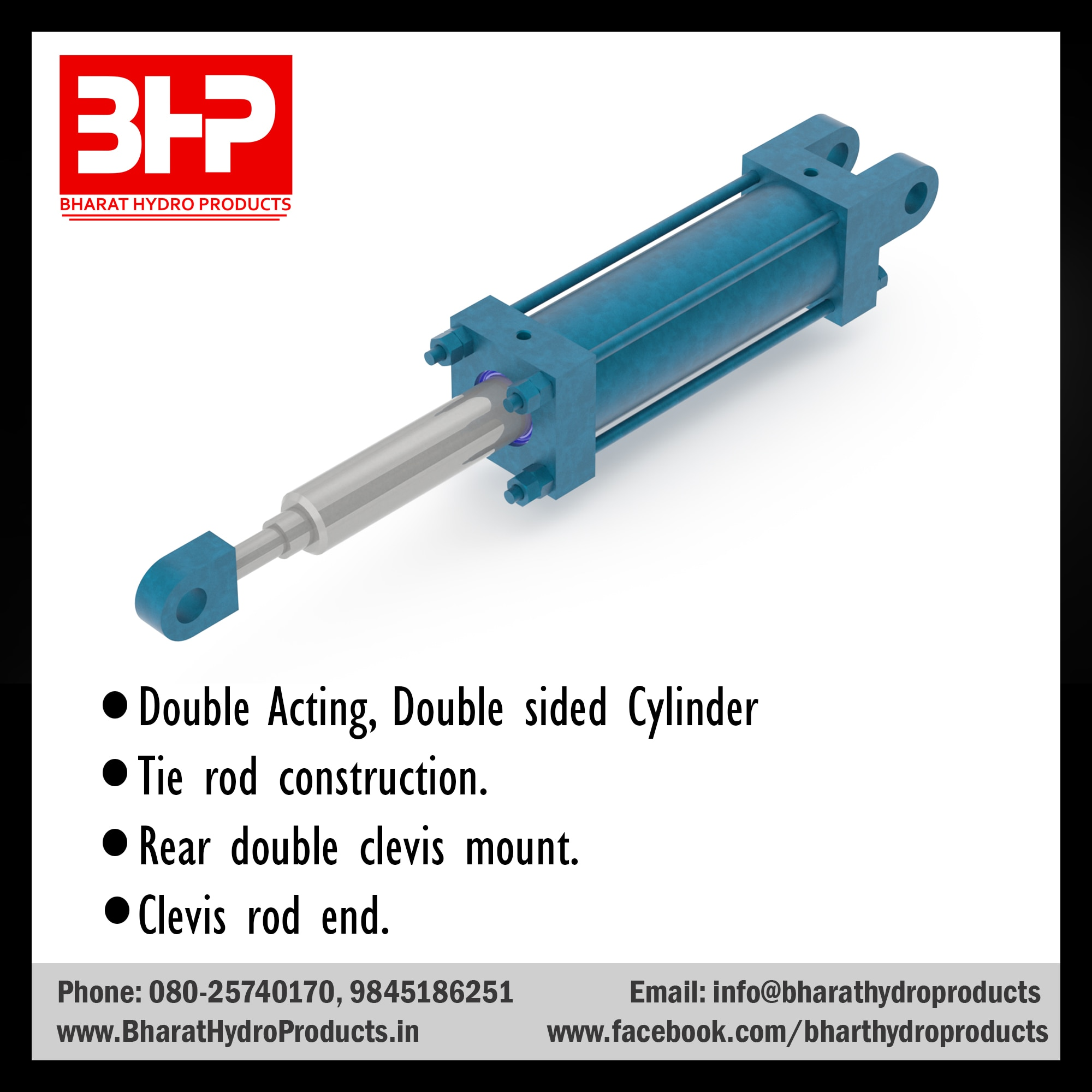 Double Acting, Double sided Cylinder manufacturers in Bangalore Tie rod construction manufacturers in Bangalore Rear double clevis mount manufacturers in Bangalore Clevis rod end manufacturers in Bangalore.