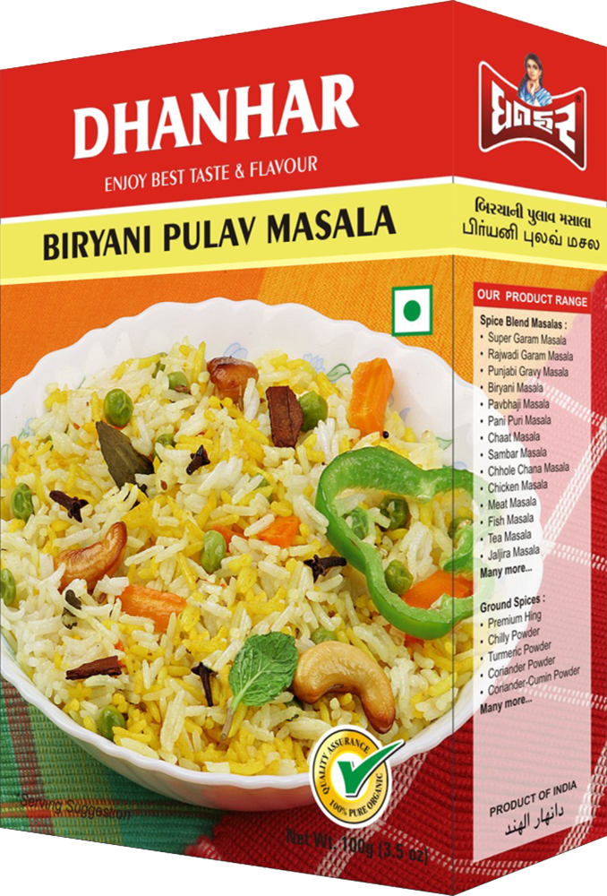 DHANHAR EXIM PVT.LTD. Dhanhar Masala Dhanhar products is a trusted name when it comes to world class Biryani Pulav Masala. We manufacture and supply premium quality Biryani Pulav Masala which adds unique taste and mesmerizing aroma to the non vegetarian dishes. Our Masala is a huge hit among non vegetarians because its perfect combination makes meat soft and crispy. Packed in hygienic tamper proof packing, our masala has placed us among the foremost Biryani Pulav Masala manufacturers and suppliers from Gujarat. Known For : Unmatched Taste 100% natural ingredients Hygienic processing Tamper proof packaging ..... Available in 10 gm 50 gm 100 gm 500 gm........