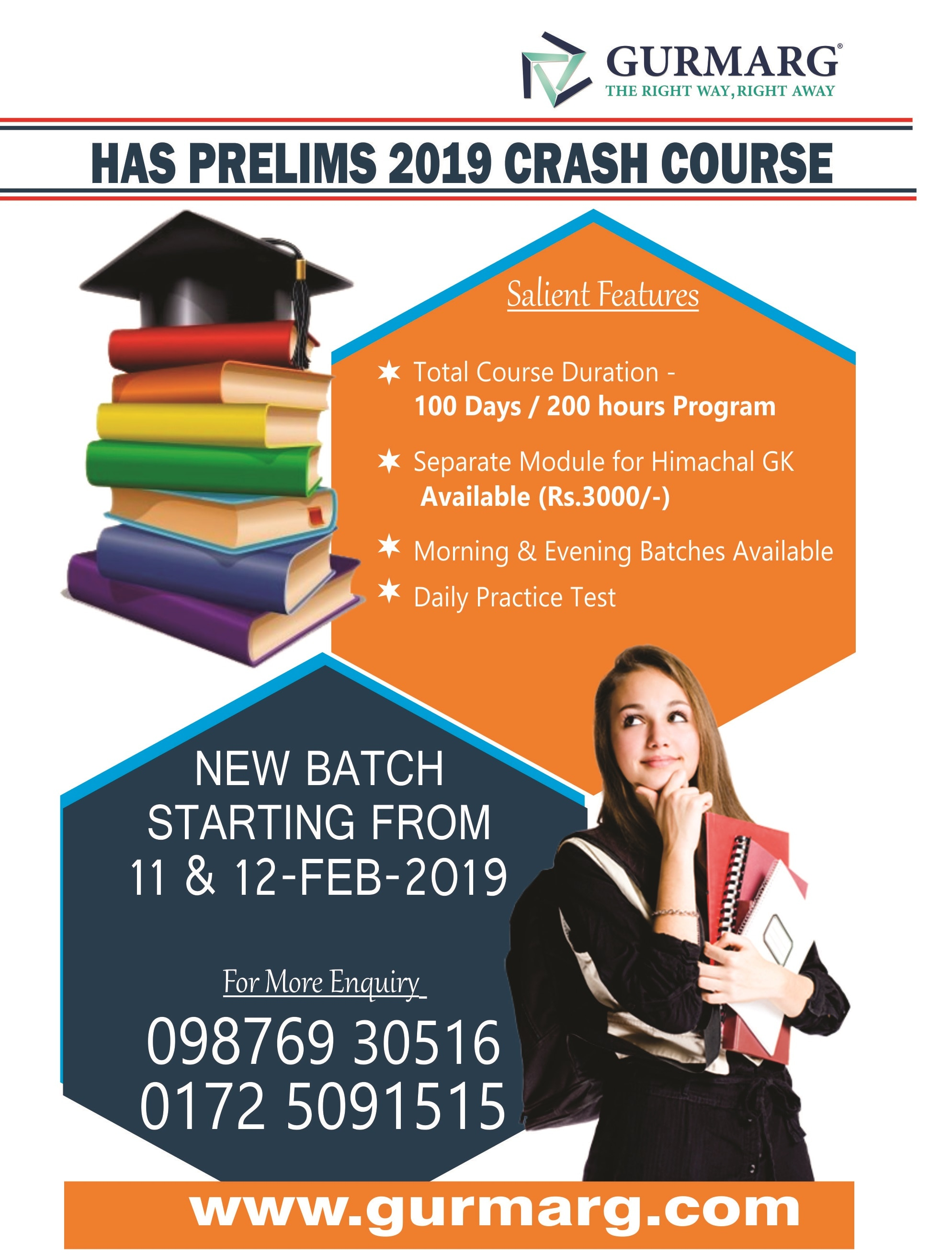 100 days Crash course for HAS 2019 starting from 11-Feb-19 with special focus on Himachal component with 300 Himachal GK practise questions and 200 current affair questions. For more details, call us at 9876930516,9872810007