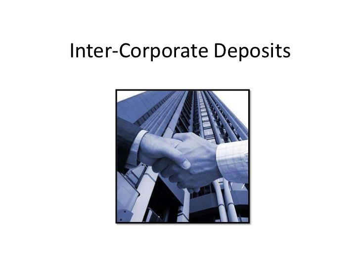 Inter Corporate Deposits (ICD)