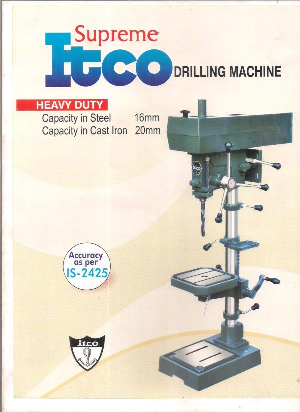 Drilling Machine, Drilling cum Tapping Machine, Radial Drilling Machine, Brand : ITCO, VISAMAN, POLYTECH, PRAKASH MEW, ARETE,