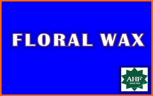 FLORAL WAX