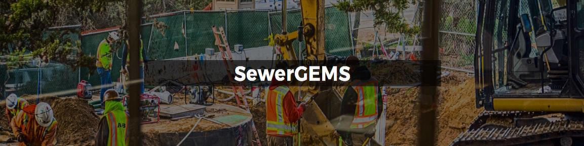 Modeling Software for Sanitary and Combined Sewers If building and preparing your sewer models feels like a never-ending task, SewerGEMS software is for you. SewerGEMS streamlines the modeling process, so that you have more time for solving wastewater engineering problems, such as improving capacity and limiting sewer overflows, which ultimately enable utilities to comply with sewer regulations set by regulatory agencies. For more than three decades, SewerGEMS has provided utilities and wastewater professionals like you with advanced engineering tools to plan, design, maintain, and operate sanitary and combined sewer systems, including: Engineering decision guidance tools: Leverage SewerGEMS' what-if scenario management tools to gain a better understanding of the behavior of your wastewater system, improving decision making and response time.Improved model accuracy: A well calibrated model decreases the risks of making poor decisions by ensuring that the model uses the best available data. SewerGEMS calibration tools such as SCADA integration enable you to rely on your model results.Increased information mobility: SewerGEMS' full GIS, CAD, and SCADA interoperability enables the cost-effective sharing and flow of information between utilities' design, engineering, GIS, and operation departments, and their consultants. You can leverage the data that the utility invested in once and reuse across departments.SewerGEMS is a superset of SewerCAD. CAPABILITIES Allocate and estimate sanitary loads Apply hydrographs, patterned loads, and unit loads using a comprehensive and customizable engineering library. Use the LoadBuilder module to leverage consumption, flow monitoring, land use, or census data in your GIS to automatically estimate and import sanitary loads for your sewer model.Allocate and estimate stormwater loads Load models with wet weather runoff flows derived from precipitation using the built-in rainfall distributions or user-defined rainfall events. Runoff flows