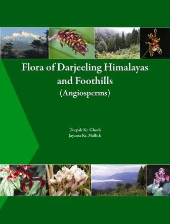 R&D - Flora of Darjeeling Himalayas and Foothills (Angiosperms) by our Founder