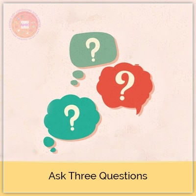 Ask 3 Ques